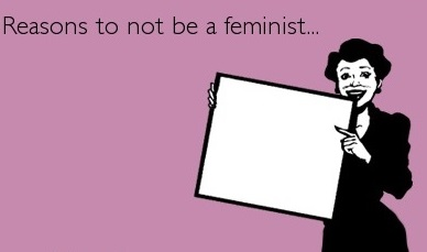 reasons-not-to-be-a-feminist